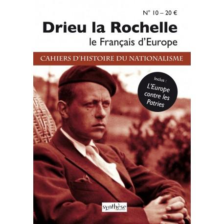 Drieu la Rochelle - Cahiers d'histoire du nationalisme n°10