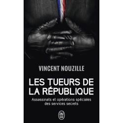 Les tueurs de la république - Vincent Nouzille