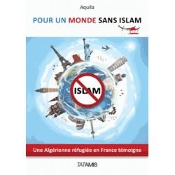 Pour un monde sans islam - Aquila