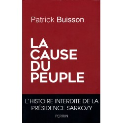 La cause du peuple - Patrick Buisson