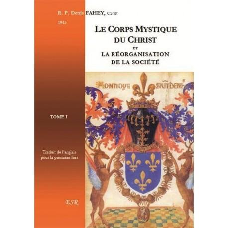 Le Corps mystique du Christ (2 tomes) - Denis Fahey
