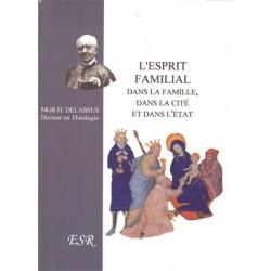 L'esprit familial dans la famille, dans la cité et dans l'État - Monseigneur Henri Delassus