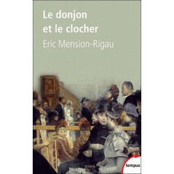 Le donjon et le clocher - Eric Mension-Rigau (poche)