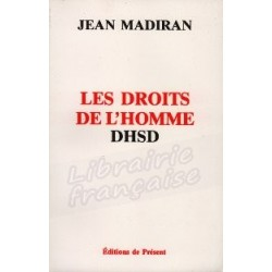 Les droits de l'homme DHSD - Jean Madiran