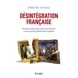 Désintégration française - Dimitri Casali