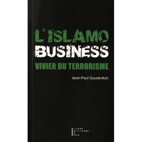 L'islamo business - Jean-Paul Gourévitch