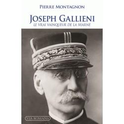 Joseph Gallieni - Pierre Montagnon