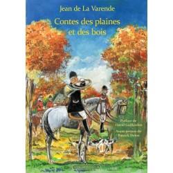 Contes des plaines et des bois - Jean de La Varende