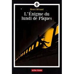 L'Énigm du lundi de Pâques - Henri Béraud
