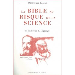 La Bible au risque de la Science - Dominique Tassot