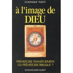 A l'image de Dieu - Dominique Tassot