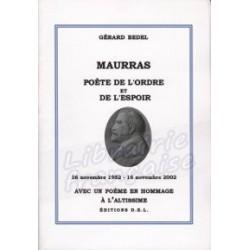 Maurras : poète de l'ordre et de l'espoir - Gérard Bedel