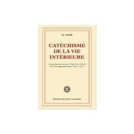Catéchisme de la vie intérieure - M. Olier