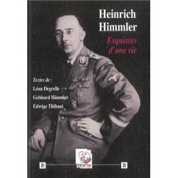 Heinrich Himmler, esquisses d'une vie - collectif