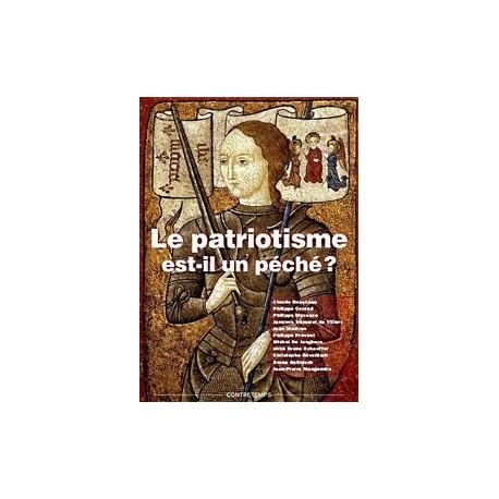 Le patriotisme est-il un péché ? - Collectif