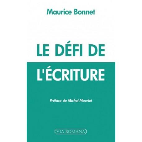 Le défi de l'écriture - Maurice Bonnet