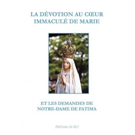 La dévotion au Coeur immaculé de Marie et les demandes de Notre Dame de Fatima