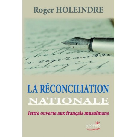 La réconciliation nationale - Roger Holeindre