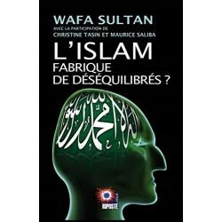 L'islam fabrique de déséquilibrés ? - Wafa Sultan