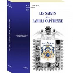 Les saints de la famille Capétienne - R. P. Charton