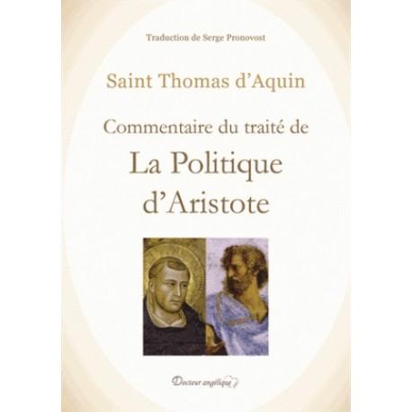 Commentaire du traité de La politique d'Aristote - Saint Thomas d'Aquin