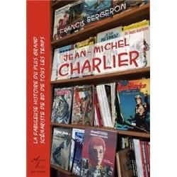 Jean -Michel Charlier - Francis Bergeron