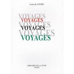 Voyages - Louis de Condé