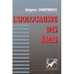 L'hocauste des âmes - Grégoire Dumitresco