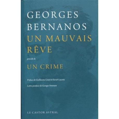 Un mauvais rêve - Un crime - Geoges Bernanos