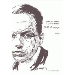 Drôle de voyage - Pierre Drieu La Rochelle