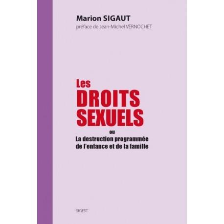 Les droits sexuels - Marion Sigaut