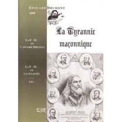 La tyrannie maçonnique - Édouard Drumont
