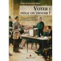 Voter : piège ou devoir ?  Guennaël de Pinieux