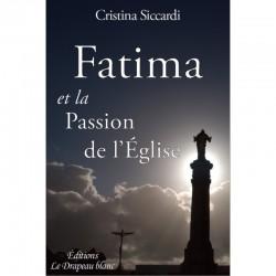 Fatima et la Passion de l'Église - Cristina Siccardi