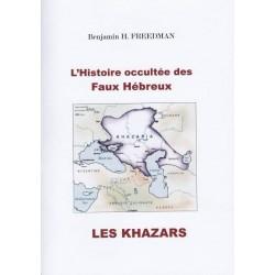 L'Histoire occultée des faux Hébreux : les Khazars - Benjamin H. Freedman