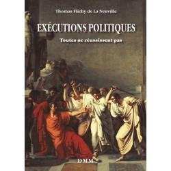 Exécutions politiques - Thomas Flichy de La Neuville