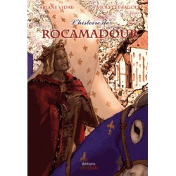 L'histoire de rocamadour - Ariane Vidal, Violette Sagols