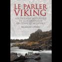 Le parler Viking - Grégory Cattaneo