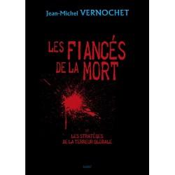 Les fiancés de la mort - Jean-Michel Vernochet