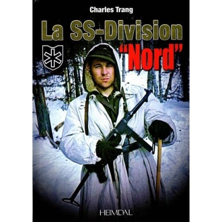 """La SS-Division """"Nord"""" - Charles Trang"""