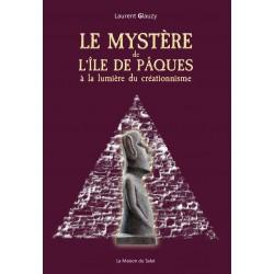 Le mystère de l'Île de Pâques - Laurent Glauzy