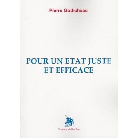 Pour un État juste et efficace - Pierre Godicheau