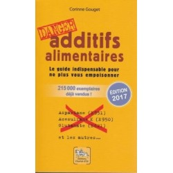 Additifs alimentaires, danger - Corinne Gouget