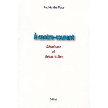 À contre-courant - Paul-André Maur
