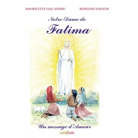 Notre-Dame de Fatima - Mauricette Vial-Andru, Roselyne Lesueur