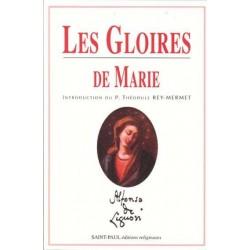Les Gloirs de Marie - Saint Alphonse de Liguori