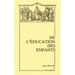 De l'éducation des enfants - Saint Léonard de Port Maurice