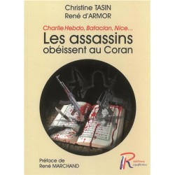 Les assassins obéissent au coran - Chritine Tasin, René d'Armor