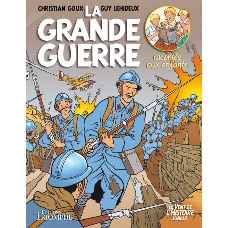 BD - La Grande guerre - Christian Goux, Guy Lehideux