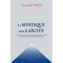 La mystique de la laïcité - Youssef Hindi